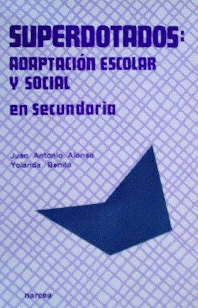 Superdotados, adaptación social y escolar en secundaria.