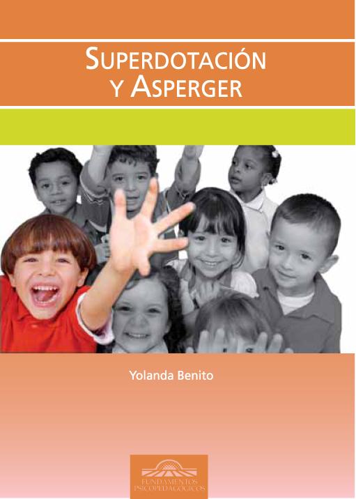 Libro Superdotación y Asperger. Yolanda Benito.